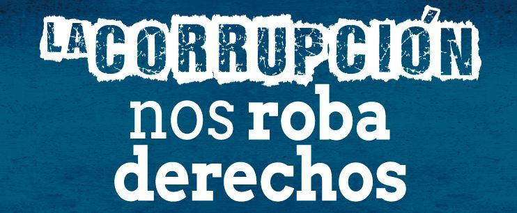 la corrupción nos roba derechos.JPG